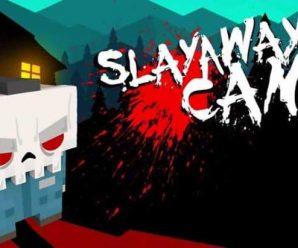 Hack for Slayaway Camp